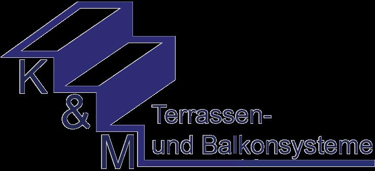 K&M Terassen und Balkonsysteme